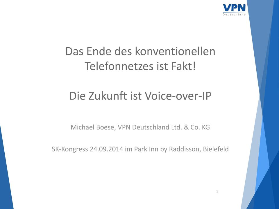 Boese, VPN Deutschland Ltd. & Co.