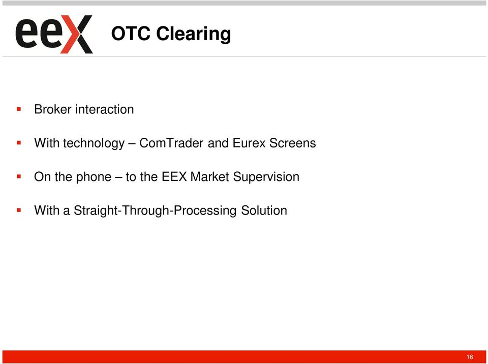 the phone to the EEX Market Supervision