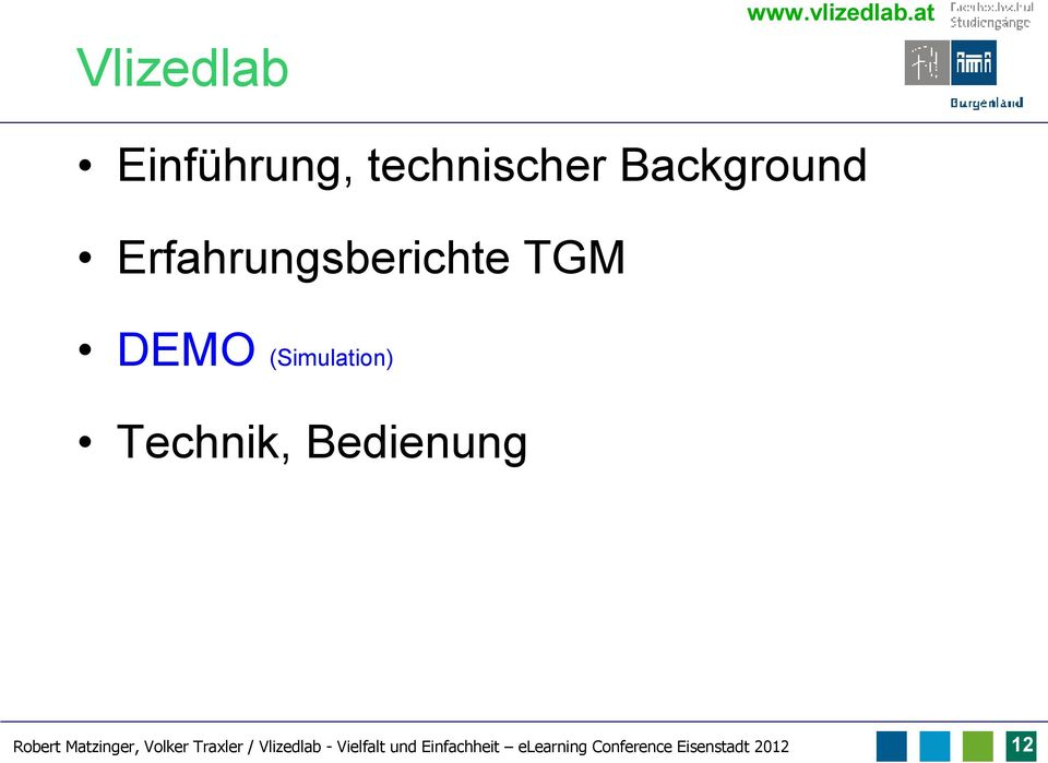 TGM DEMO (Simulation) Technik, Bedienung Robert Matzinger,
