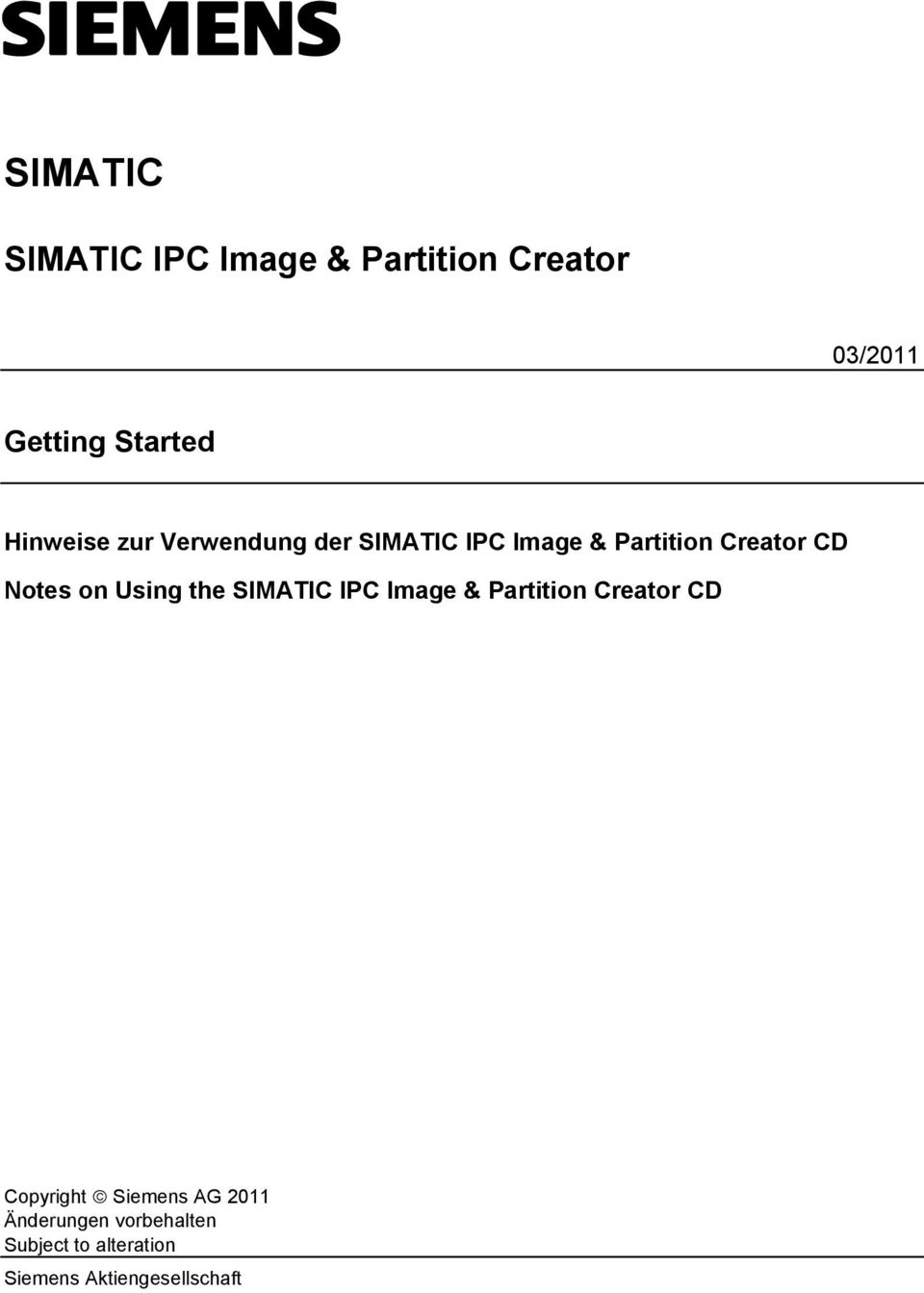 on Using the SIMATIC IPC Image & Partition Creator CD Copyright Siemens AG