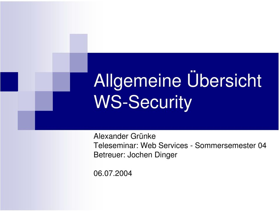 Web Services - Sommersemester 04