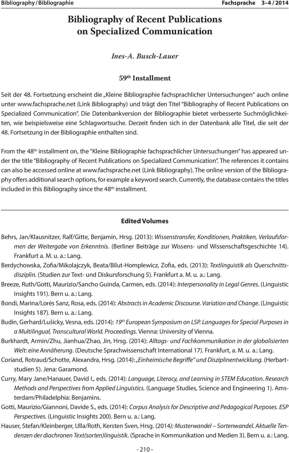 net (Link Bibliography) und trägt den Titel Bibliography of Recent Publications on Specialized Communication.