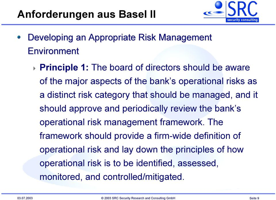 s operational risk management framework.