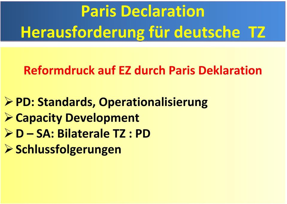 PD: Standards, Operationalisierung Capacity
