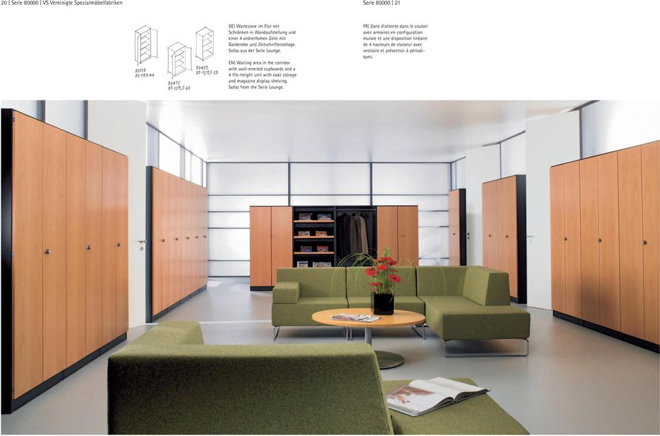 EN Waiting area in the corridor with wall-erected cupboards and a 4 file-height unit with coat storage and magazine display shelving.