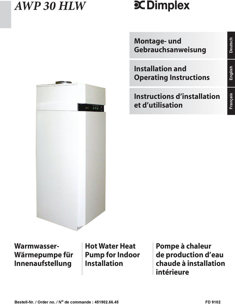 Water Heat Pump for Indoor Installation Bestell-Nr. / Order no. / No de commande : 451902.66.