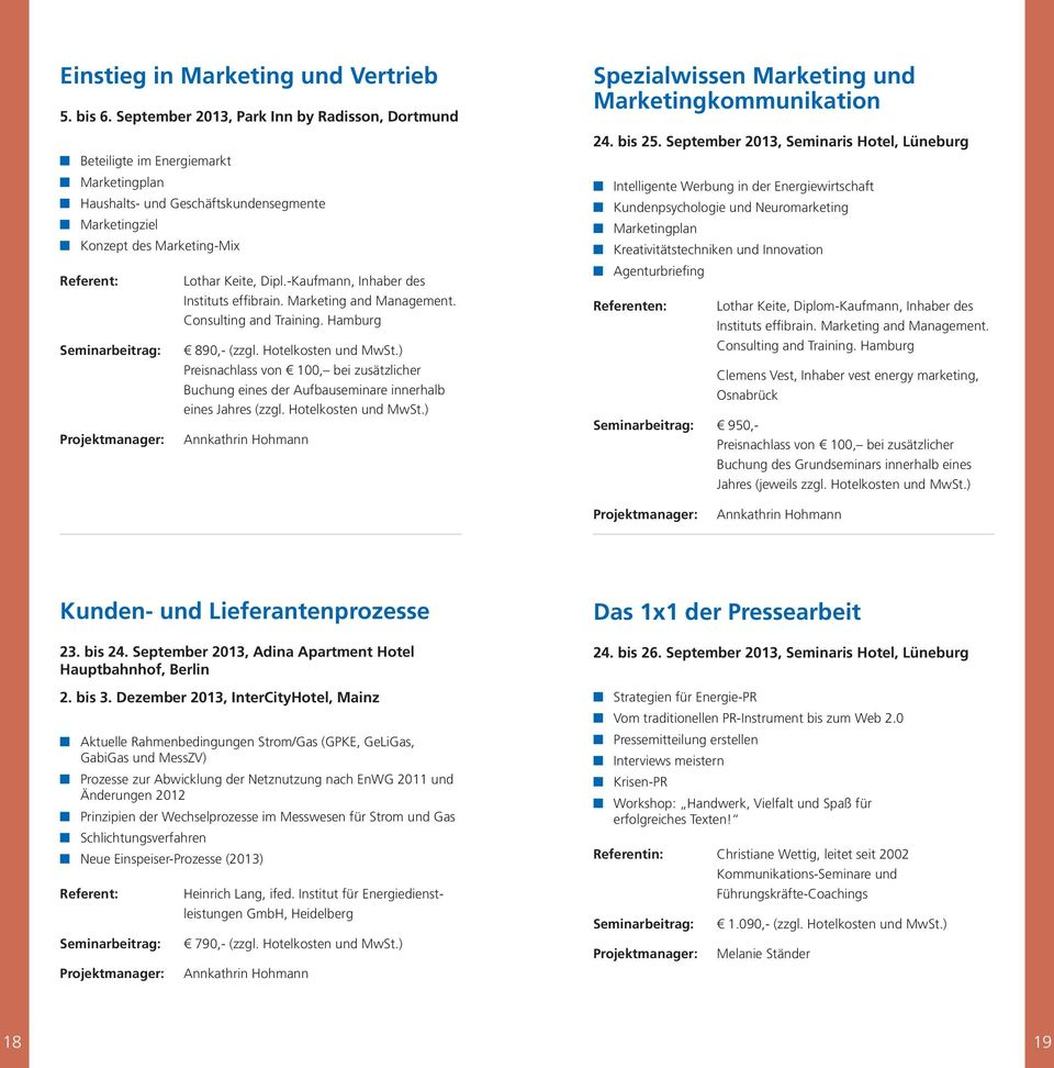 -Kaufmann, Inhaber des Instituts effibrain. Marketing and Management. Consulting and Training.
