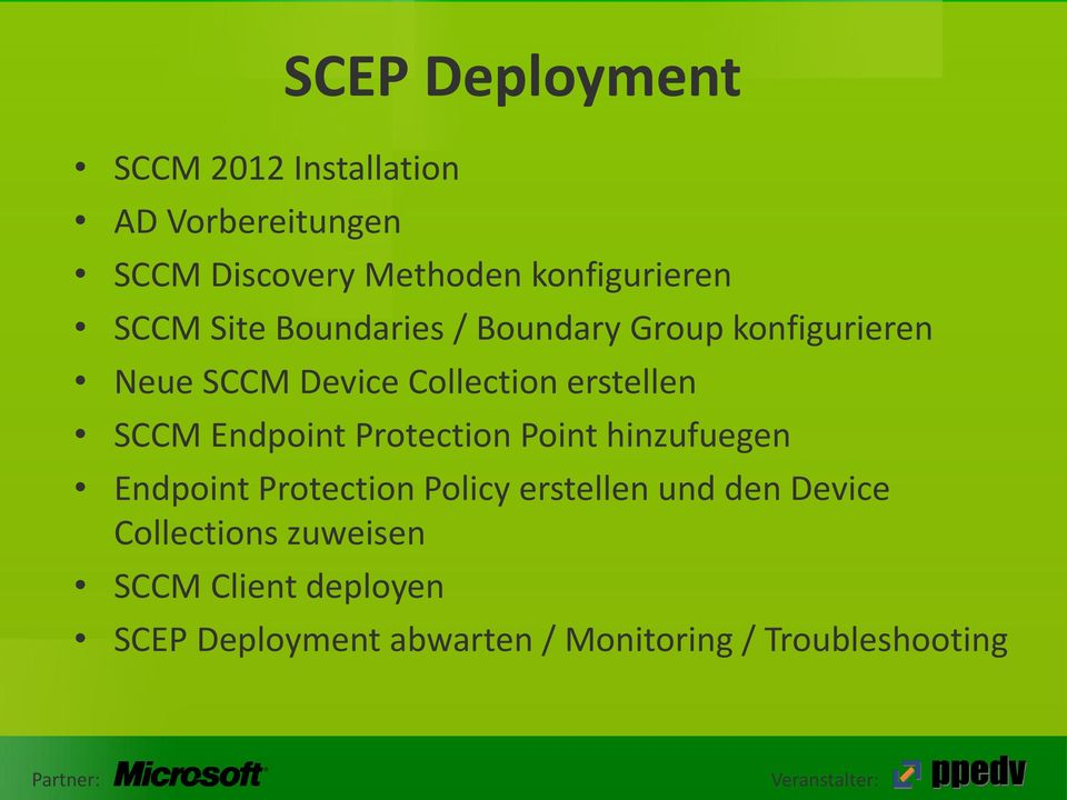 Endpoint Protection Point hinzufuegen Endpoint Protection Policy erstellen und den Device