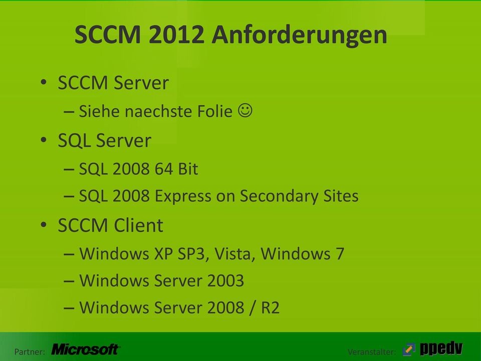 Secondary Sites SCCM Client Windows XP SP3, Vista,