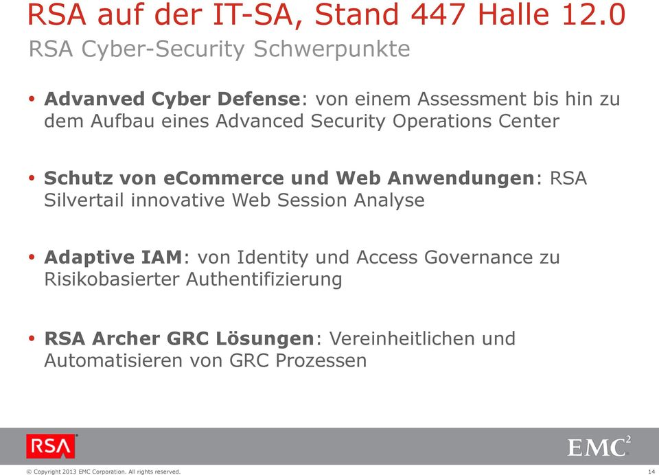 Advanced Security Operations Center Schutz von ecommerce und Web Anwendungen: RSA Silvertail innovative Web