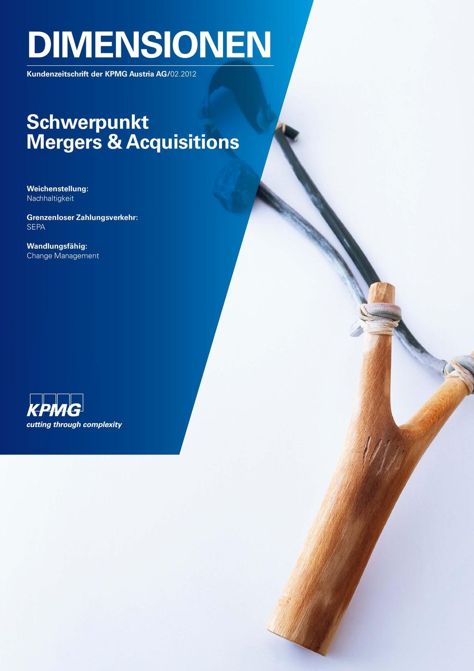 2012 Schwerpunkt Mergers & Acquisitions