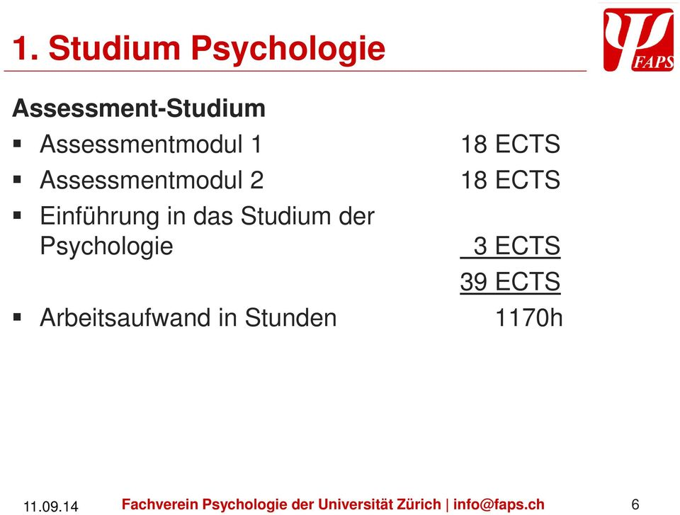 Arbeitsaufwand in Stunden 18 ECTS 18 ECTS 3 ECTS 39 ECTS 1170h 12.