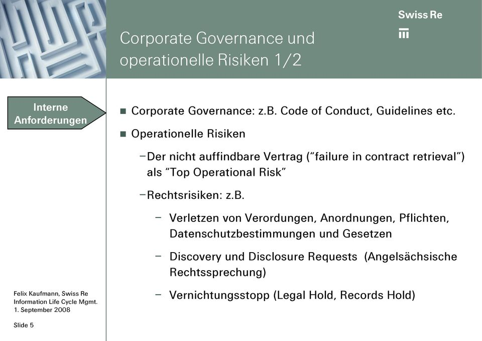 Operationelle Risiken Der nicht auffindbare Vertrag ( failure in contract retrieval ) als Top Operational Risk