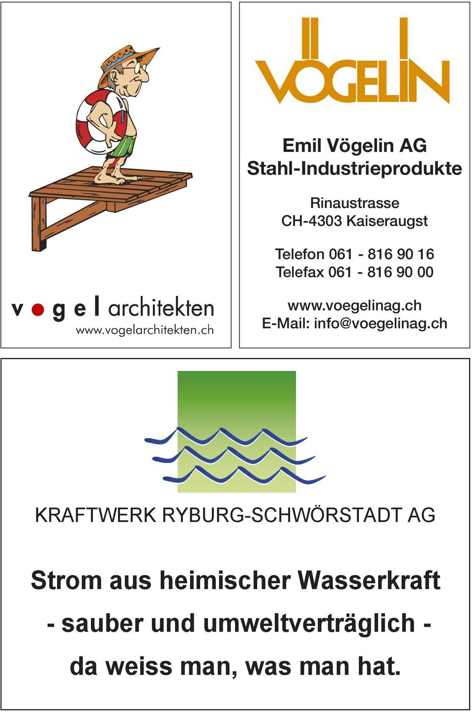 ch E-Mail: info@voegelinag.