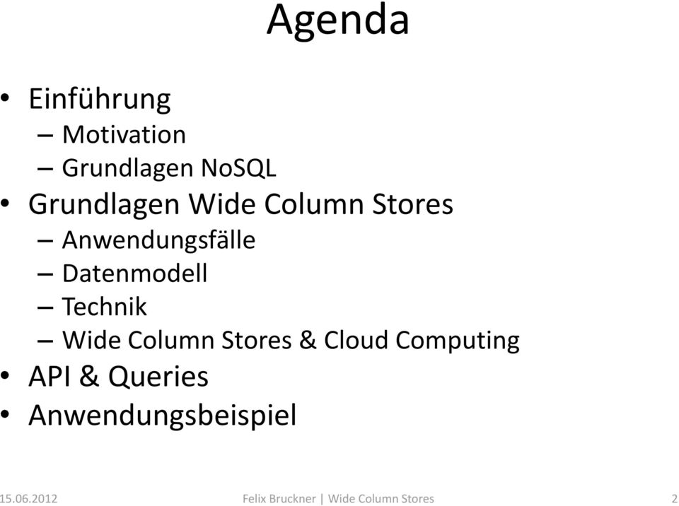 Wide Column Stores & Cloud Computing API & Queries