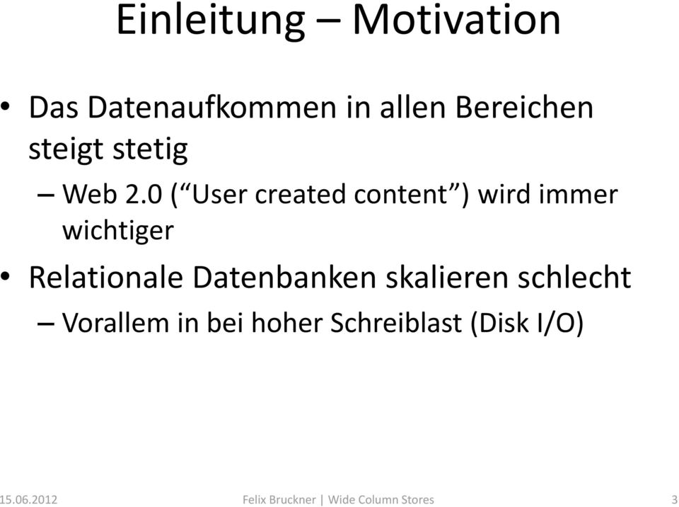 0 ( User created content ) wird immer wichtiger Relationale