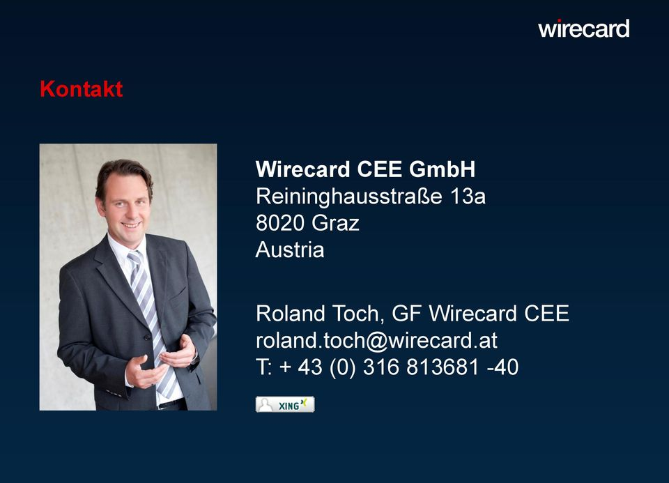 Wirecard CEE roland.toch@wirecard.
