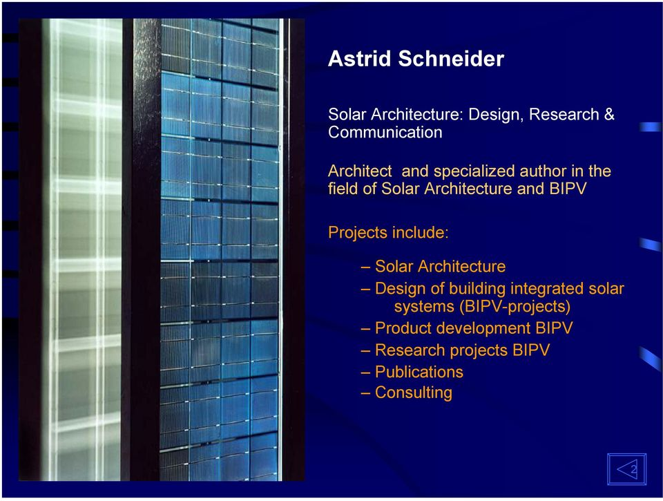 include: Solar Architecture Design of building integrated solar systems