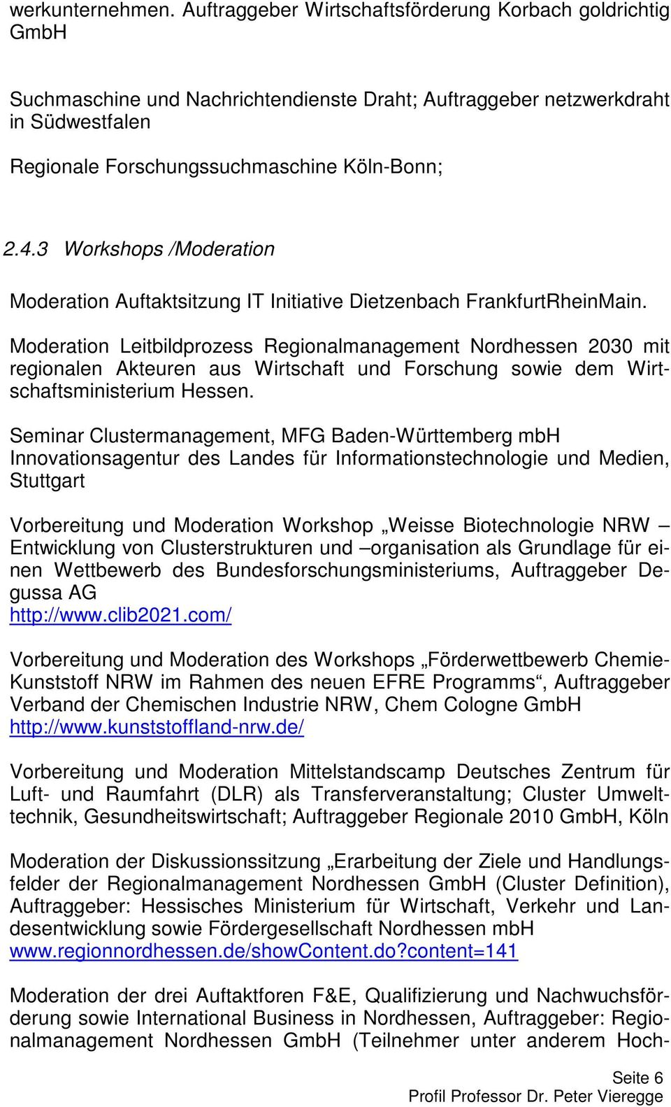 3 Workshops /Moderation 1 Moderation Auftaktsitzung IT Initiative Dietzenbach FrankfurtRheinMain.