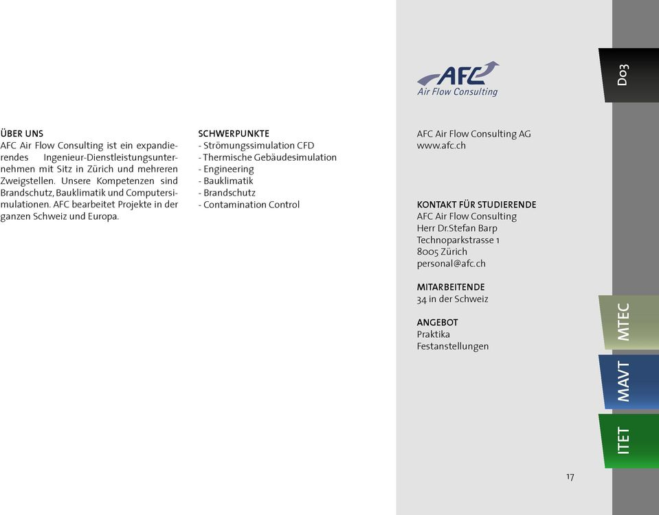 SCHWERPUNKTE - Strömungssimulation CFD - Thermische Gebäudesimulation - Engineering - Bauklimatik - Brandschutz - Contamination Control Air Flow Consulting AFC Air