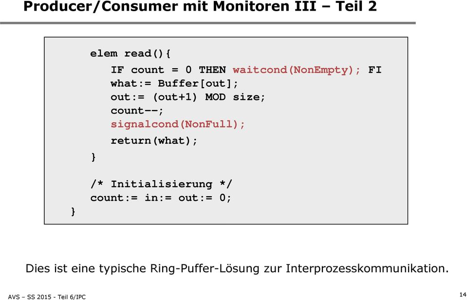 signalcond(nonfull); return(what); } /* Initialisierung */ count:= in:=