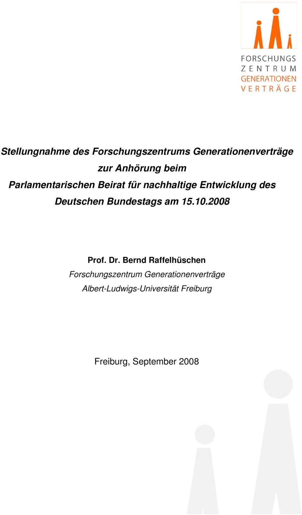 Bundestags am 15.10.2008 Prof. Dr.
