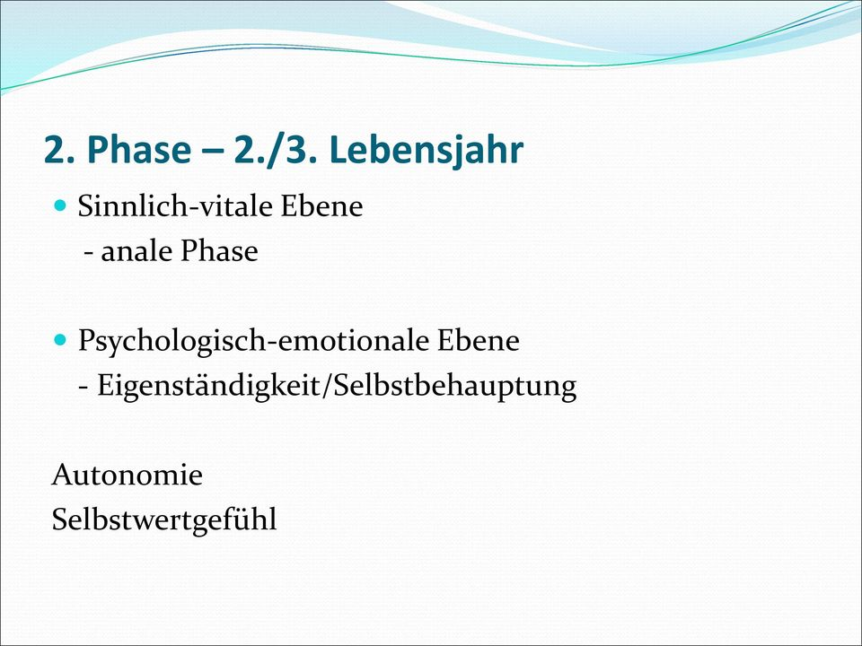 anale Phase Psychologisch-emotionale