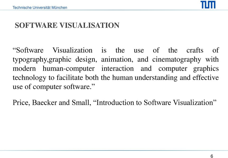 interaction and computer graphics technology to facilitate both the human understanding