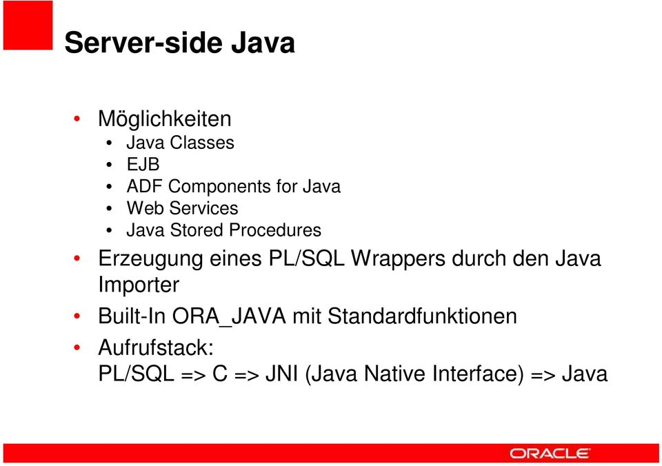 Wrappers durch den Java Importer Built-In ORA_JAVA mit