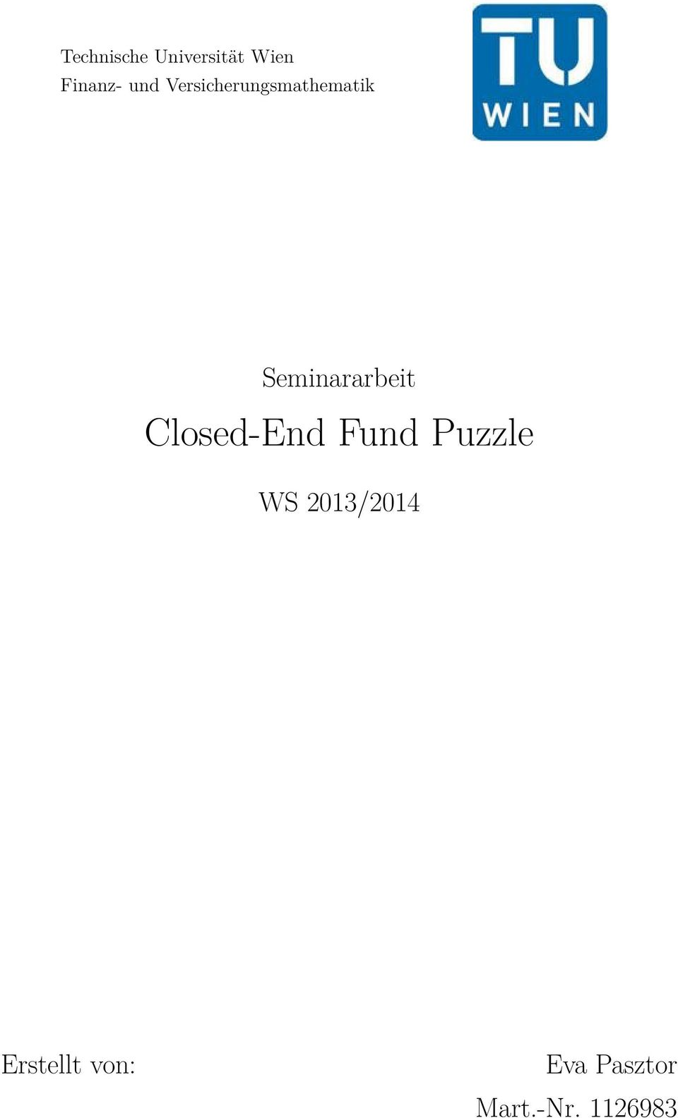Closed-End Fund Puzzle WS 2013/2014