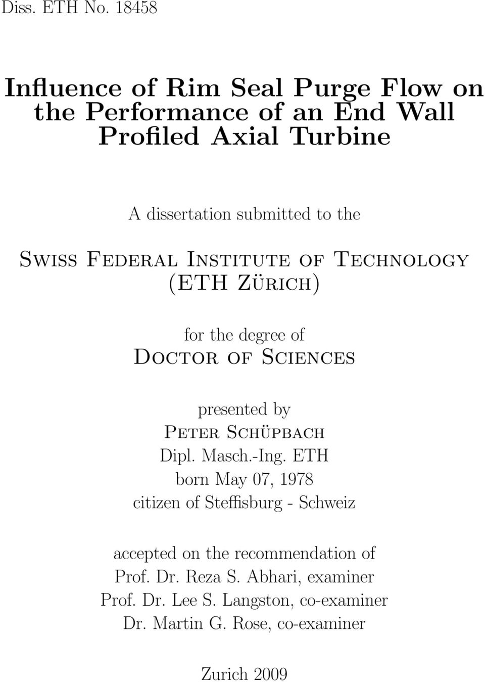to the Swiss Federal Institute of Technology (ETH Zürich) for the degree of Doctor of Sciences presented by Peter