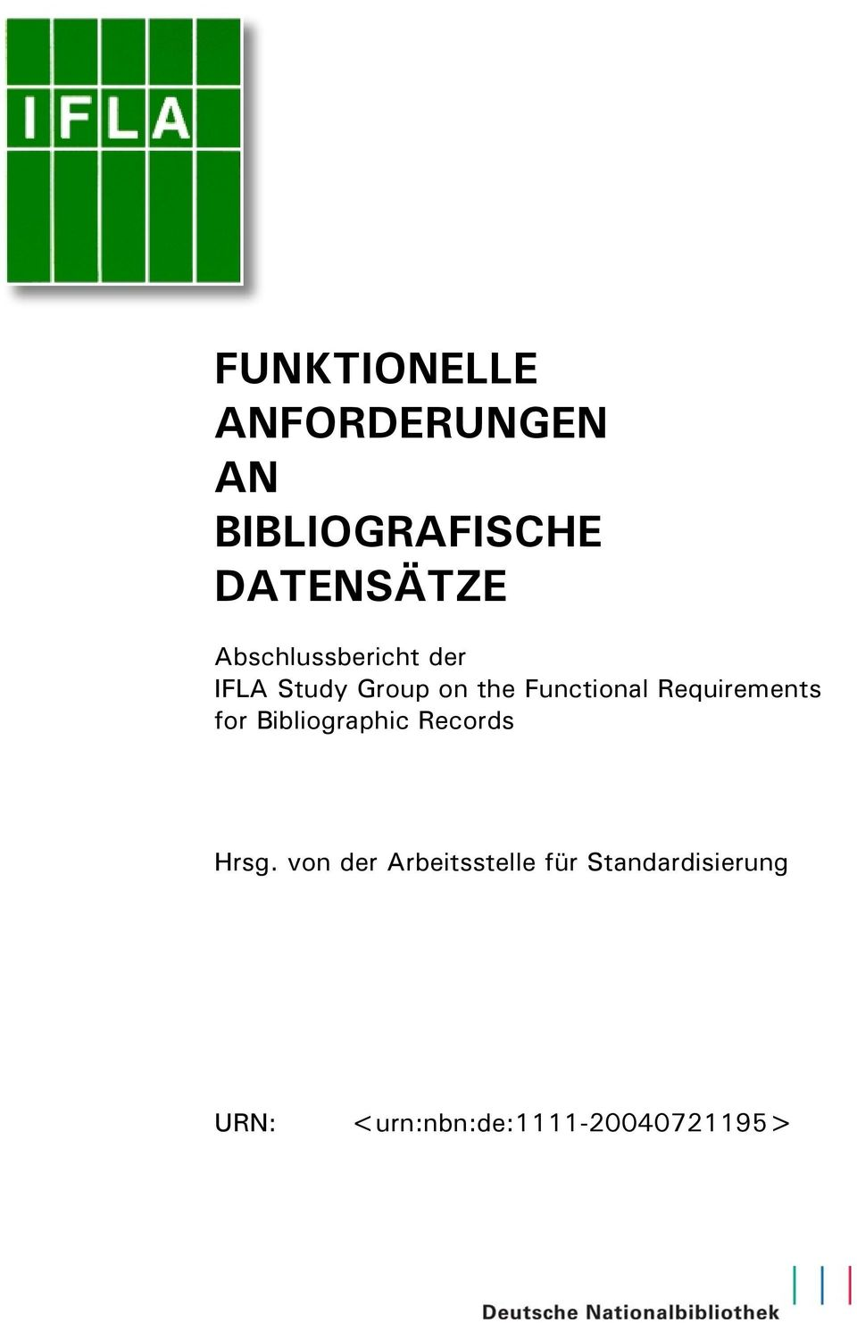 Requirements for Bibliographic Records Hrsg.