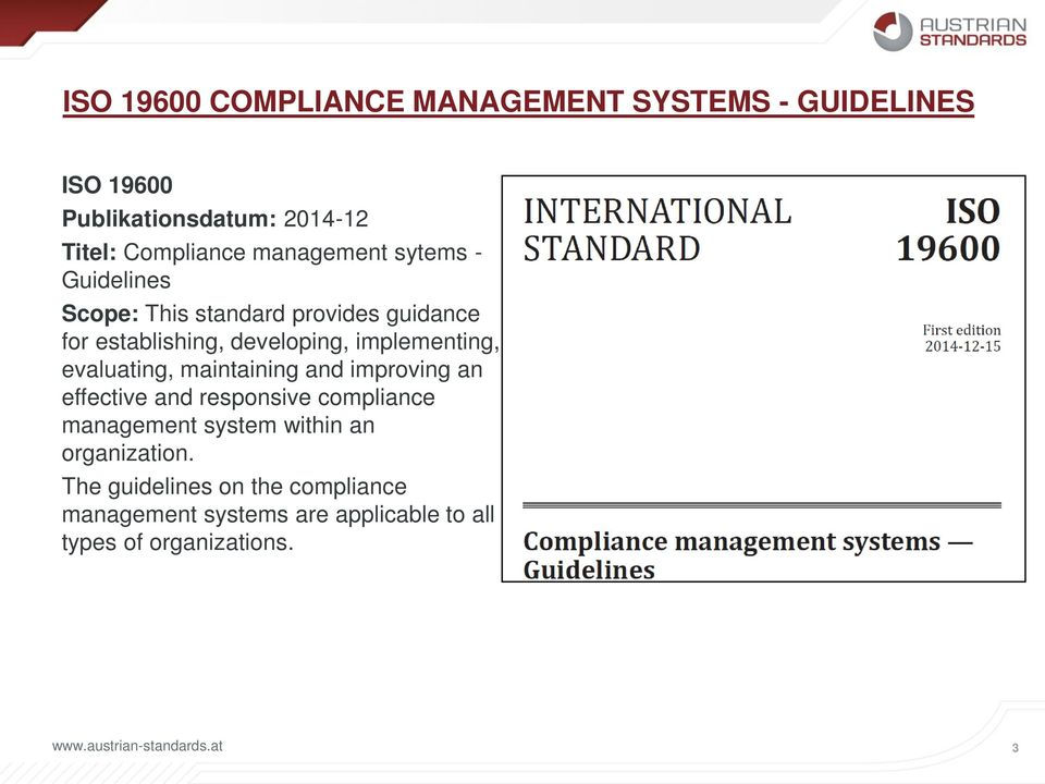 implementing, evaluating, maintaining and improving an effective and responsive compliance management system