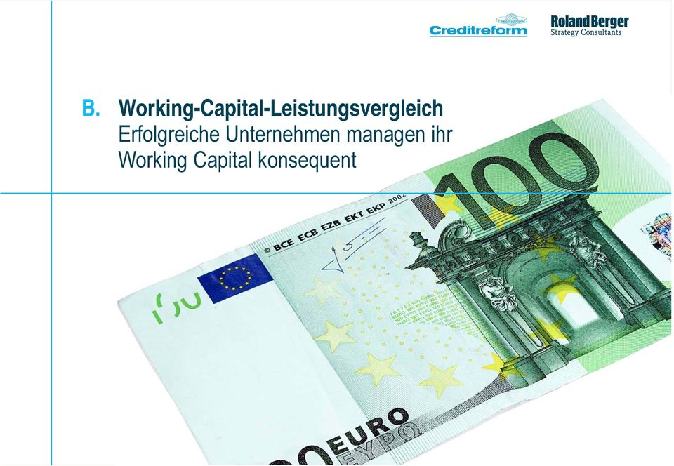Working Capital konsequent