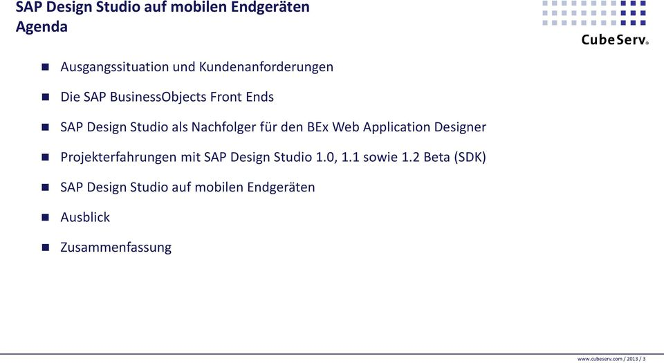 Application Designer Projekterfahrungen mit SAP Design Studio 1.0, 1.1 sowie 1.