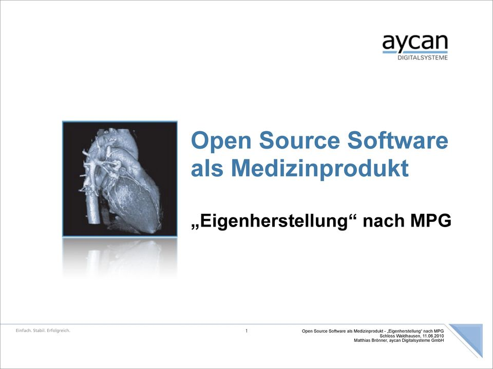1 Open Source Software als Medizinprodukt -