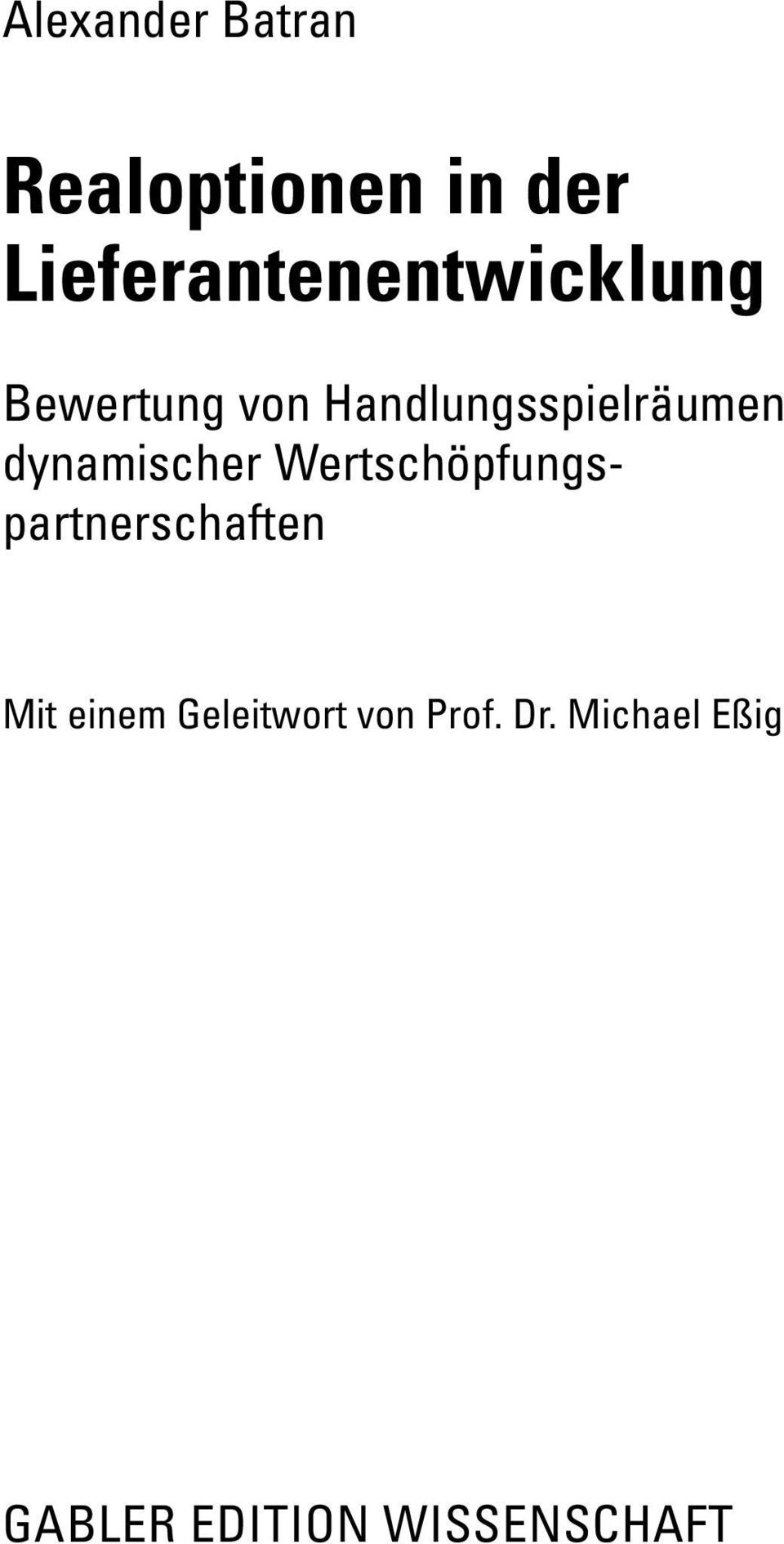 publikation dissertation gabler Schief, markus: business models in the software industry : the impact on firm and m&a performance springer gabler , wiesbaden [dissertation.