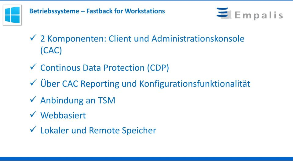 Protection (CDP) Über CAC Reporting und