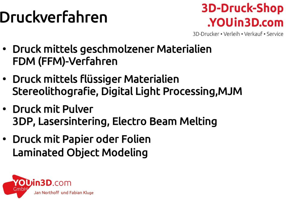 Stereolithografie, Digital Light Processing,MJM Druck mit Pulver