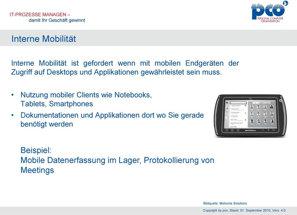 Nutzung mobiler Clients wie Notebooks, Tablets, Smartphones Dokumentationen und Applikationen
