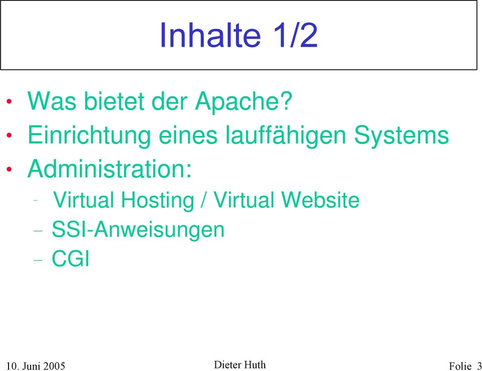 Administration: Virtual Hosting / Virtual