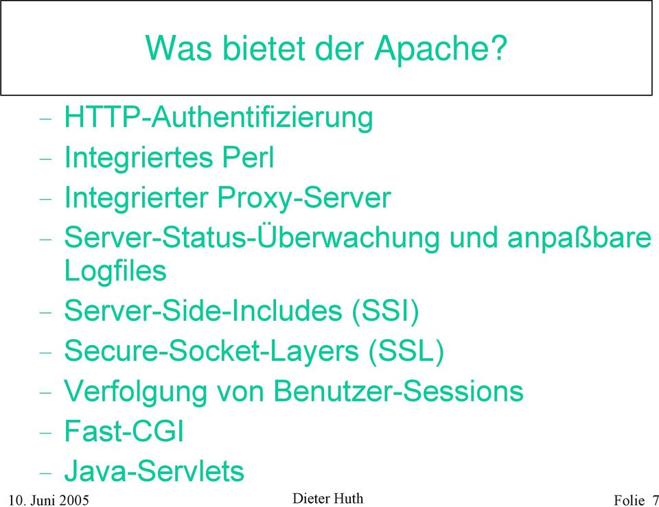 Server-Status-Überwachung und anpaßbare Logfiles Server-Side-Includes