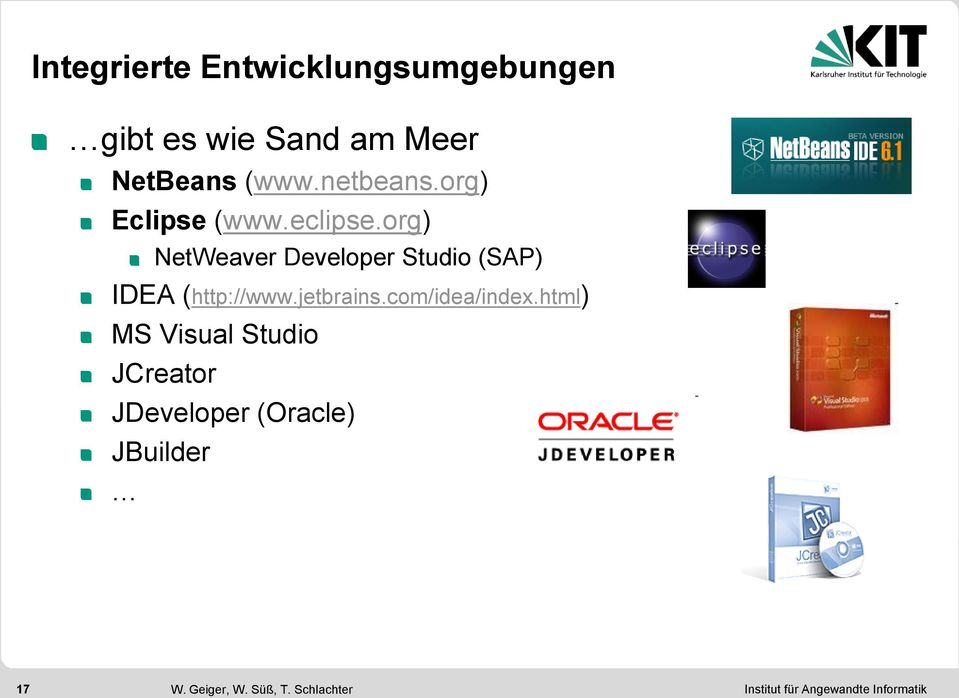 org) NetWeaver Developer Studio (SAP) IDEA (http://www.jetbrains.