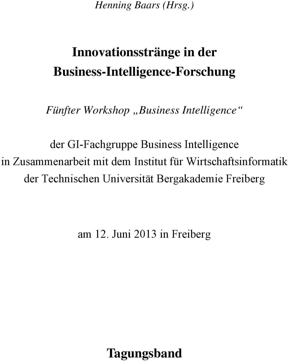 Business Intelligence der GI-Fachgruppe Business Intelligence in