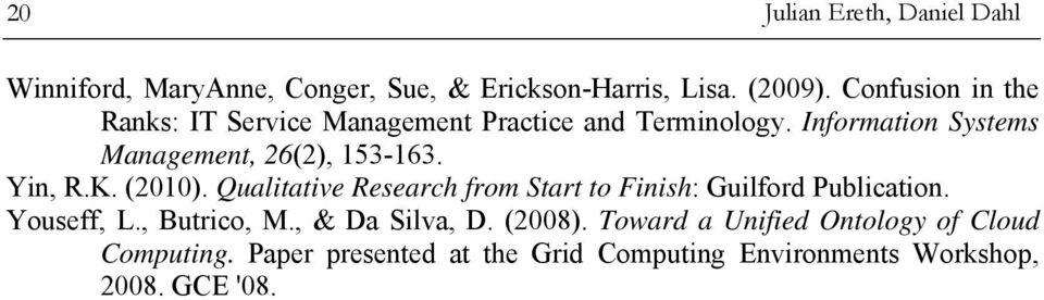 Information Systems Management, 26(2), 153-163. Yin, R.K. (2010).