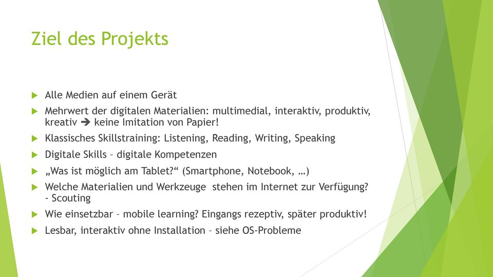 Klassisches Skillstraining: Listening, Reading, Writing, Speaking Digitale Skills digitale Kompetenzen Was ist möglich am