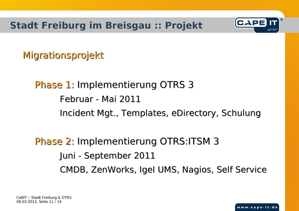 , Templates, edirectory, Schulung Phase 2: Implementierung OTRS:ITSM 3