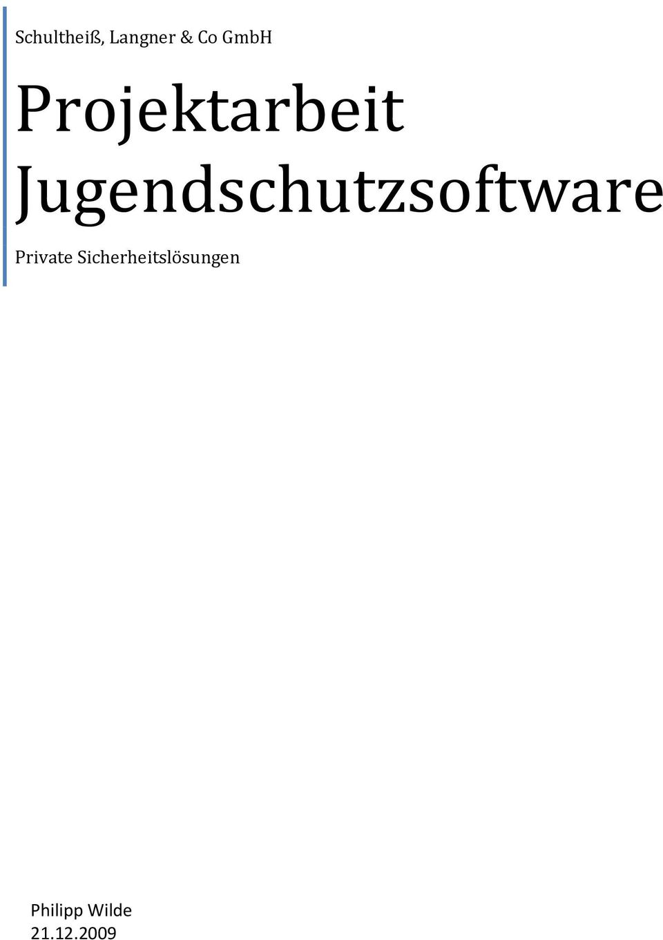 Jugendschutzsoftware Private