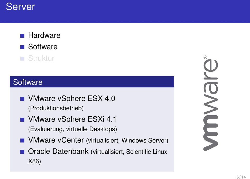 1 (Evaluierung, virtuelle Desktops) VMware vcenter