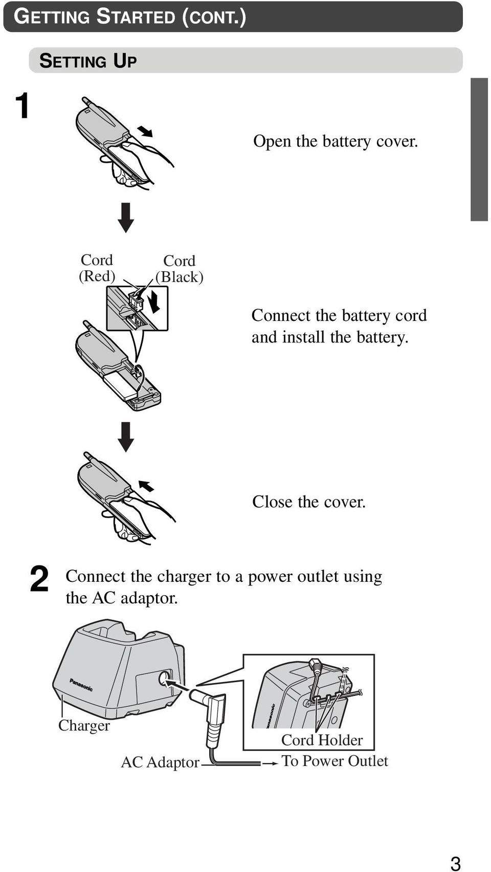 battery. Close the cover.